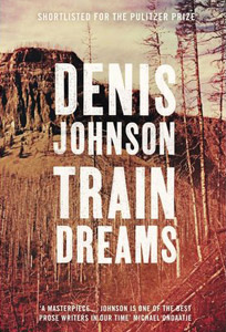 Denis_Johnson_Traindreams