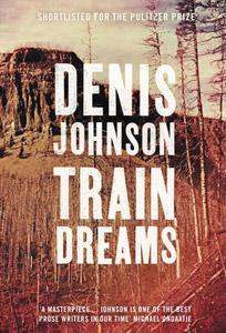 Denis_Johnson_Traindreams