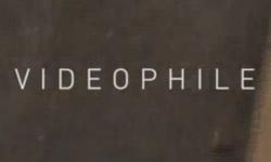 Videophile_Premiere1