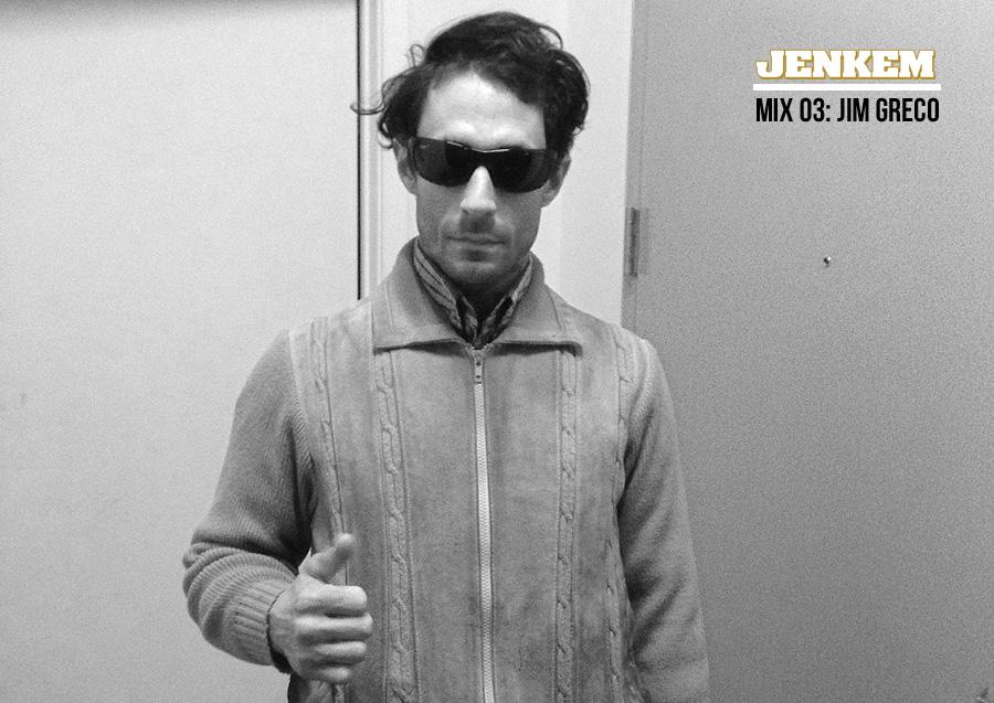 2_JimGreco_JenkemMix03_Jenkem_Music