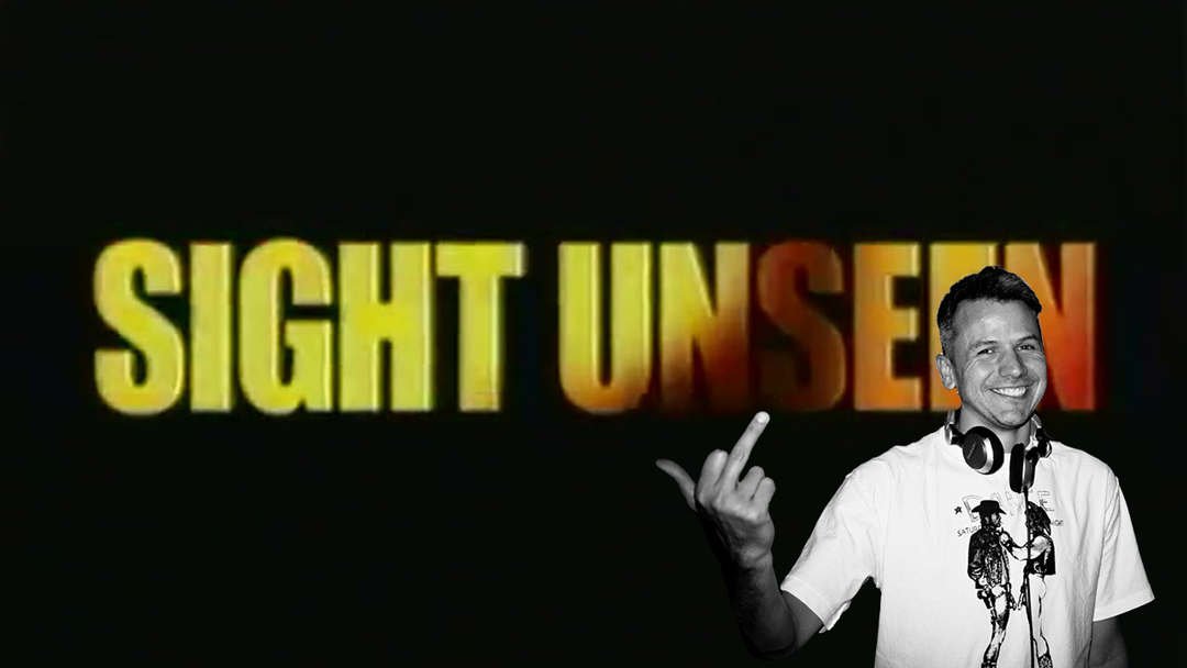 Sight_Unseen_1