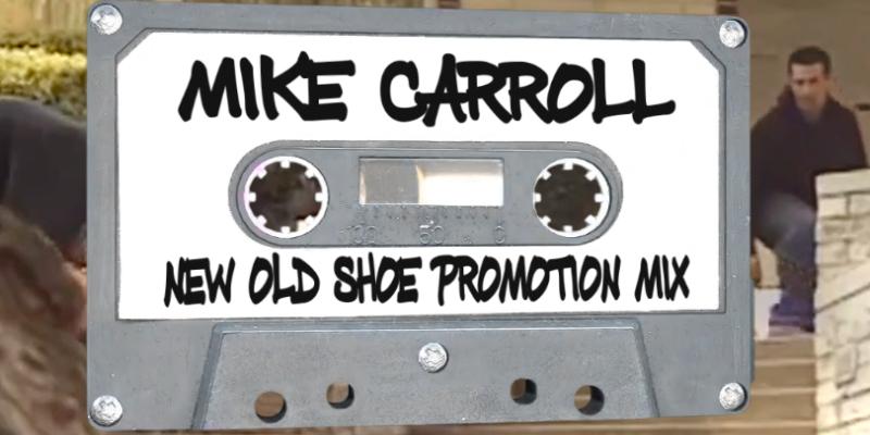 "LISTEN TO MIKE CARROLL'S ""NEW OLD SHOE PROMOTION MIX"" - Jenkem Magazine"